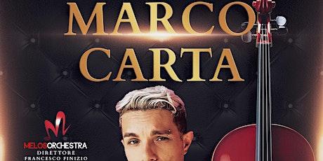 Marco Carta e Melos Orchestra biglietti
