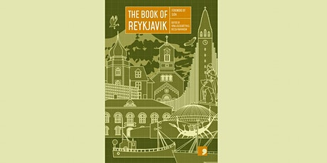 POSTPONED The Book of Reykjavik: A City in Short Fiction. tickets