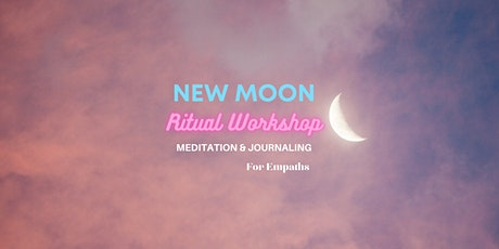 Leo New Moon Ritual  - Manifest Your Desires For Empaths tickets