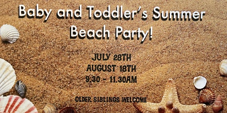 Baby & Toddler Summer Beach Party 2! tickets