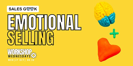 Emotional Selling - How to unlock the secret to selling with emotion tickets