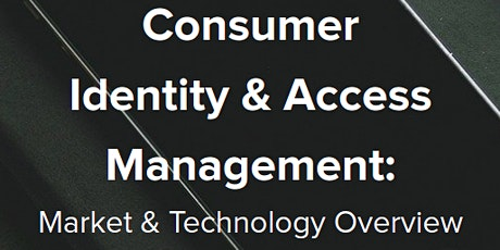 CISO Briefing: Consumer Identity & Access Management Tickets