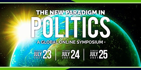 """Global Online Symposium on """"The New Paradigm in Politics"""" tickets"""