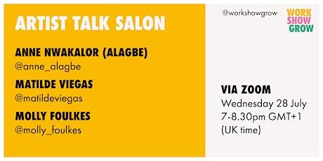 Work Show Grow   Artist Talk Salon 04 tickets
