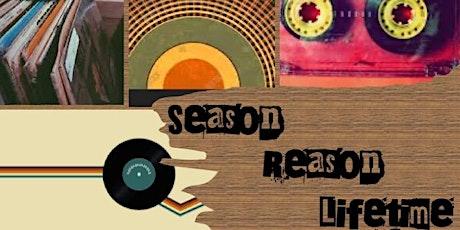 Season Reason Lifetime tickets