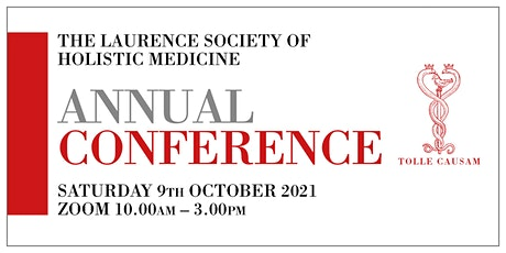 The Laurence Society of Holistic Medicine Annual Conference tickets