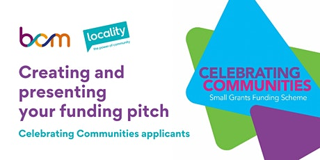 BCM & Locality: Creating and presenting your funding pitch tickets
