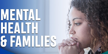 Mental Health and Families tickets