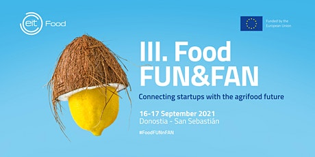 III EIT Food FUN&FAN entradas