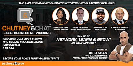 #ChutneyandChat - Business Networking #Birmingham Wed 28th July 2021 tickets