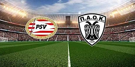 NAAR-TV@!.MaTch PSV - PAOK LIVE OP TV 2021 tickets