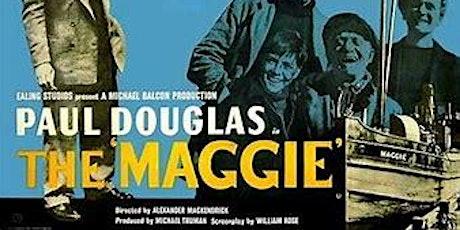 The Maggie (U) tickets