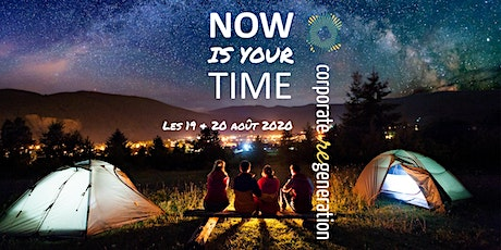 Now is your time! billets