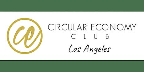 Circular Economy Club Los Angeles Strategy Session bilhetes