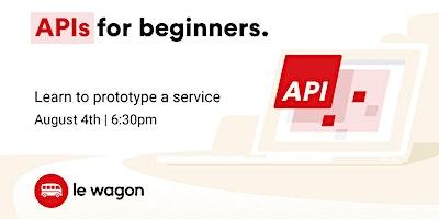 [Free workshop] API for Beginners