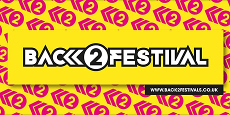 Back to the 80's, 90's & 00's Festival 2021 tickets