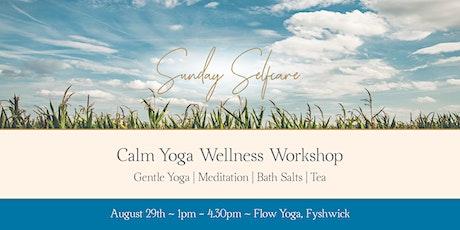 Calm Yoga Wellness Workshop tickets