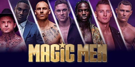 MAGIC MEN ALL STAR SHOW  ft Will tickets