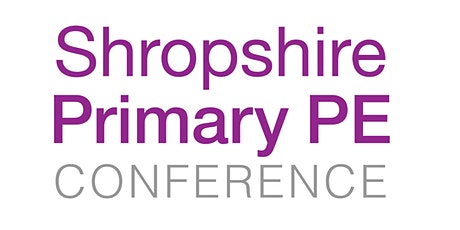 Shropshire Primary PE Conference 2021 tickets