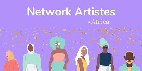 Artistes africains ou de la diaspora africaine - Event de Networking billets