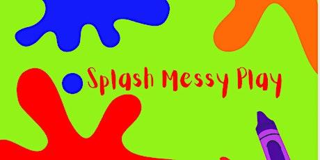 Splash Messy Play tickets