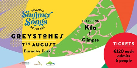 Summer Songs in Greystones with Kíla & Glimpse tickets