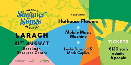Summer Songs in Laragh with Hothouse Flowers and Guests tickets