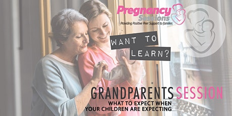 Grandparents' Session- What to Expect when your Children are Expecting tickets
