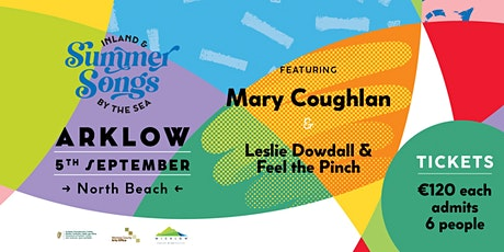 Summer Songs in Arklow - Mary Coughlan and Leslie Dowdall & Feel the Pinch tickets