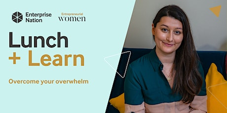 Lunch and Learn: Overcome your overwhelm tickets