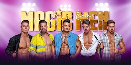 Magic Men Brisbane - Birdees Nightclub tickets