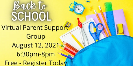 Back To School Virtual Parent Support Group tickets