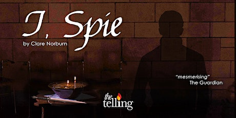 The Telling - I, Spie tickets