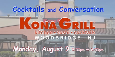 No Cover ~ Kona Grill ~ Woodbridge, NJ ~ Happy Hour ~ ticket required tickets