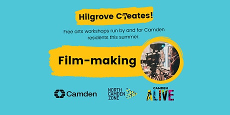 Hilgrove Creates Arts Workshops: Film-making tickets