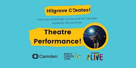 Hilgrove Creates Arts Workshops: Theatre Performance tickets