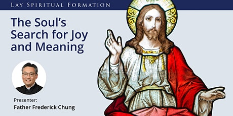 Lay Formation Online: The Soul's Search for Joy and Meaning tickets
