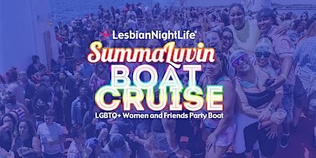LesbianNightLife - SummaLuvin - BOAT CRUISE tickets