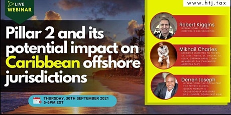 Pillar 2 and it's Potential Impact on Caribbean Offshore Jurisdictions tickets