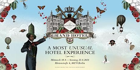HENDRICK´S Grand Hotel Tickets