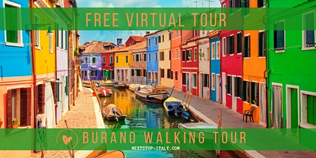 FREE VIRTUAL TOUR: BURANO WALKING TOUR - Venice's most colorful island! tickets