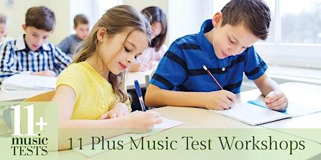 11 Plus Music Test Workshop tickets