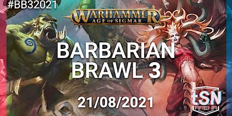 Barbarians Brawl 3 - A THWG AOS EVENT tickets