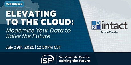 Elevating to the Cloud: Modernize Your Data to Solve the Future tickets