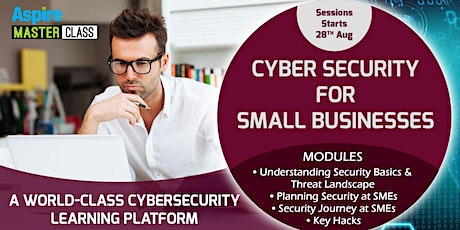 Cyber Security Masterclass for Small Businesses Tickets