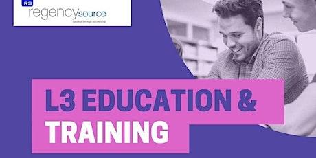 Online Level 3 Education & Training tickets
