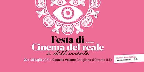 Cinema del reale e dell'irreale 2021 biglietti