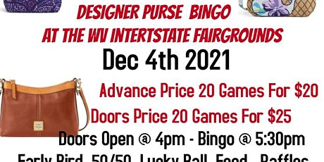 DESIGNER PURSE BINGO @ WV INTERSTATE FAIRGROUNDS tickets