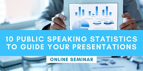 FREE ONLINE SEMINAR: Public Speaking Statistics To Guide your Presentation biglietti