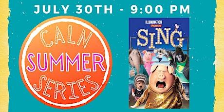 Caln Summer Series Movie - Sing tickets